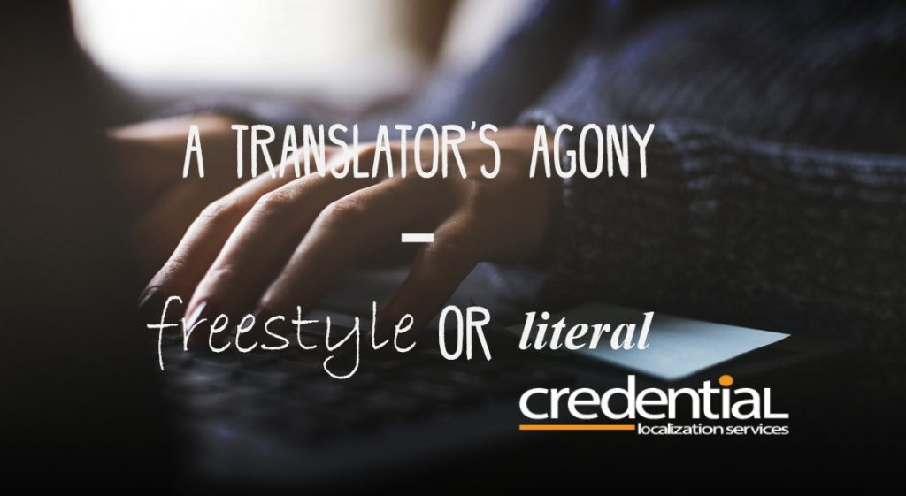 A Translator's Agony – Liberal or Literal