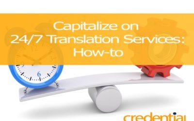 인하우스 번역가와 24시간 번역 서비스를 제대로 활용하는 방법 | 크리덴셜